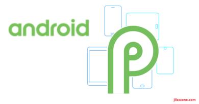 Android P Name jilaxzone.com