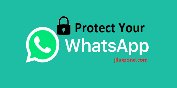 lock whatsapp protect jilaxzone.com
