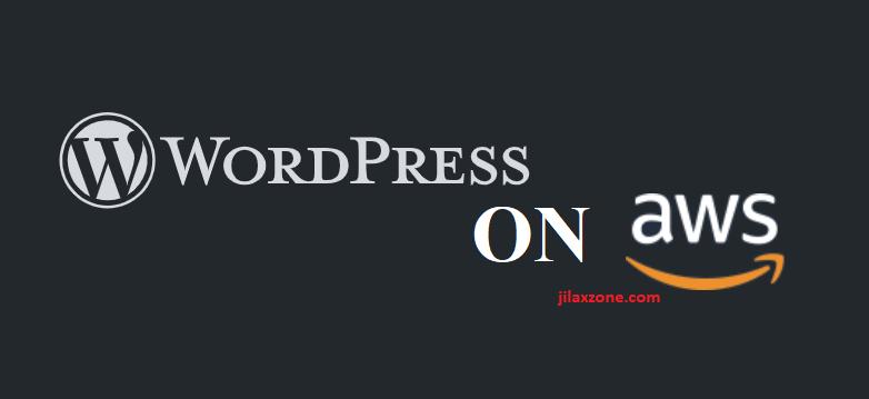 wordpress on aws lightsail cheap and easy jilaxzone.com